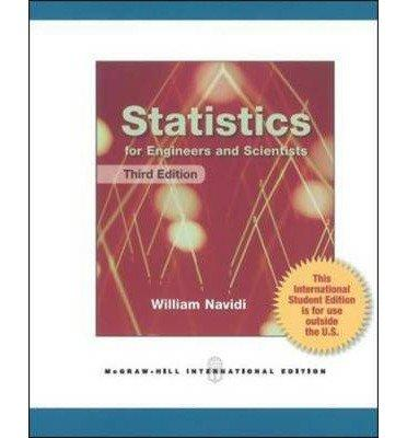 Statistics For Engineers And Scientists - 3rd Edition - by William C. Navidi - ISBN 9780071222051