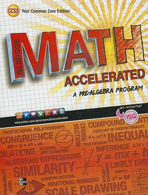 Glencoe Math Accelerated, Student Edition - 1st Edition - by McGraw-Hill Glencoe - ISBN 9780076637980