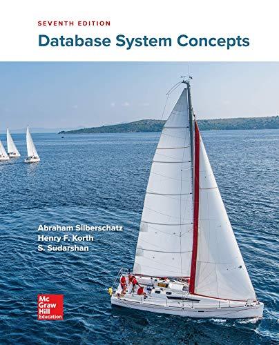Database System Concepts - 7th Edition - by Abraham Silberschatz Professor, Henry F. Korth, S. Sudarshan - ISBN 9780078022159