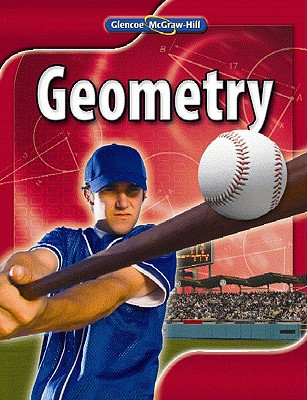 Geometry, Student Edition - 1st Edition - by McGraw-Hill, McGraw Hill - ISBN 9780078884849