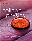 College Physics a strategic approach AP Edition - 3rd Edition - by Knight, Jones, Field - ISBN 9780133539677