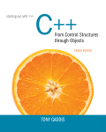 Starting Out with C++ from Control Structures to Objects (8th Edition) - 8th Edition - by GADDIS - ISBN 9780133778793