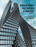 Applied Statics and Strength of Materials (6th Edition) - 6th Edition - by Limbrunner - ISBN 9780133840728