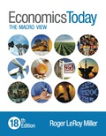 Economics Today: The Macro View (18th Edition) - 18th Edition - by Miller - ISBN 9780133916461