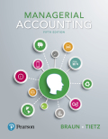 Managerial Accounting (5th Edition) - 5th Edition - by Braun - ISBN 9780134067254