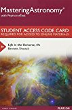 Mastering Astronomy with Pearson eText -- Standalone Access Card -- for Life in the Universe (4th Edition) - 4th Edition - by BENNETT JEFFRE - ISBN 9780134081823