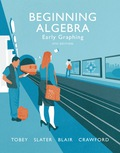Beginning Algebra: Early Graphing (4th Edition) - 4th Edition - by Tobey - ISBN 9780134189734