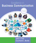 Excellence in Business Communication (12th Edition) - 12th Edition - by Thill - ISBN 9780134328713