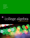 College Algebra: Graphs and Models (6th Edition) - 6th Edition - by BITTINGER - ISBN 9780134432649