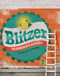 Intermediate Algebra for College Students (7th Edition) - 7th Edition - by Blitzer - ISBN 9780134432892