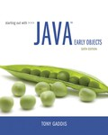 Starting Out with Java: Early Objects (6th Edition) - 6th Edition - by GADDIS - ISBN 9780134457963