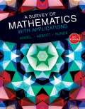 A Survey of Mathematics with Applications (10th Edition) - Standalone book - 10th Edition - by Angel - ISBN 9780134466378