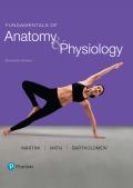 Fundamentals of Anatomy & Physiology (11th Edition) - 11th Edition - by Martini - ISBN 9780134477336