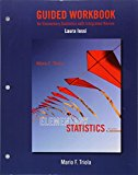 Guided Workbook For Elementary Statistics With Integrated Review - 12th Edition - by Triola, Mario F. - ISBN 9780134495439
