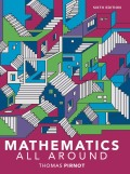 Mathematics All Around (6th Edition) - 6th Edition - by Pirnot - ISBN 9780134506470