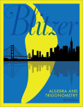 Algebra and Trigonometry (6th Edition) - 6th Edition - by Blitzer - ISBN 9780134513065