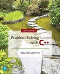 Problem Solving with C++ (10th Edition) - 10th Edition - by SAVITCH - ISBN 9780134521176