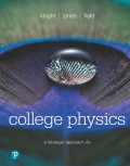 College Physics: A Strategic Approach (4th Edition) - 4th Edition - by Knight - ISBN 9780134704180