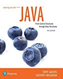 Starting Out with Java: From Control Structures through Data Structures (4th Edition) (What's New in Computer Science) - 4th Edition - by Tony Gaddis, Godfrey Muganda - ISBN 9780134787961