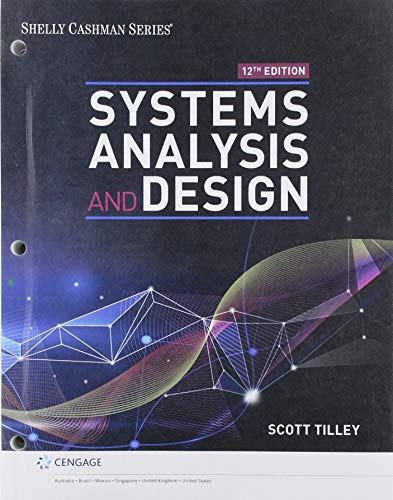 Systems Analysis And Design Shelly Cashman Series Mindtap Course List 11th Edition Textbook Solutions Bartleby