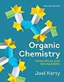 Organic Chemistry: Principles and Mechanisms (Second Edition) - 2nd Edition - by Joel Karty - ISBN 9780393663556