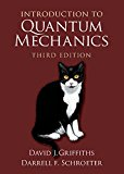 Introduction To Quantum Mechanics - 3rd Edition - by Griffiths,  David J., Schroeter,  Darrell F. - ISBN 9781107189638