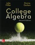 College Algebra (Collegiate Math) - 2nd Edition - by Miller - ISBN 9781259575082