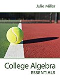 College Algebra Essentials with Connect Math hosted by ALEKS - 1st Edition - by Julie Miller - ISBN 9781259668210