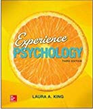 Experience Psychology Third Edition Paperback - 3rd Edition - by Laura A King - ISBN 9781308659701