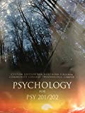 Psychology for PSY201/202: Custom Edition for North Virginia Community College Woodbridge - 1st Edition - by Saundra K. Ciccarelli - ISBN 9781323099308