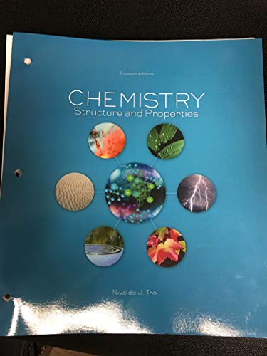 Chemistry Structure And Properties [uncc Custom Edition] - 18th Edition - by Nivaldo J. Tro - ISBN 9781323762509