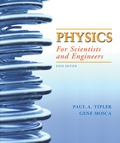 Physics for Scientists and Engineers - 6th Edition - by Tipler - ISBN 9781429281843
