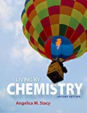 Living by Chemistry - 2nd Edition - by Angelica M. Stacy - ISBN 9781464142314