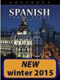 The Nassi/Levy Spanish Three Years Workbook - 3rd Edition - by Stephen L. Levy, Robert J. Nassi - ISBN 9781634198967