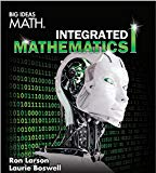 BIG IDEAS MATH Integrated Math 1: Student Edition 2016 - 16th Edition - by HOUGHTON MIFFLIN HARCOURT - ISBN 9781680331127