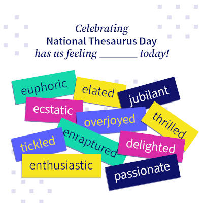 Celebrate National Thesauras Day with bartleby
